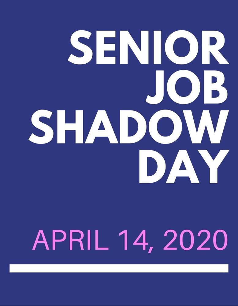 Senior Job Shadow Day